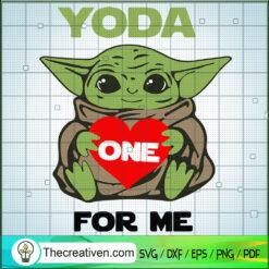 Yoda One For Me SVG, Baby Yoda SVG, Yoda Heart SVG
