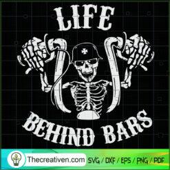 Life Behind Bars SVG, Skeleton Rider SVG, Motorcycle SVG
