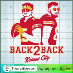 Back2Back Kansas City SVG, Patrick Mahomes And Blake Bell SVG, Player Team SVG