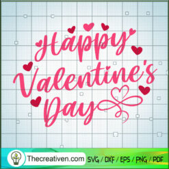 Happy Valentine's Day SVG, Valentine Love SVG, Quotes SVG