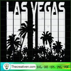Las Vegas SVG, Las Vegas Summer SVG, Summer Vibes SVG