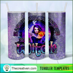 In a World Full Of Princesses Be a Witch Full Tumbler Wrap, Witch Halloween 20oz Skinny Straight, Skinny 20oz, PNG Digital File