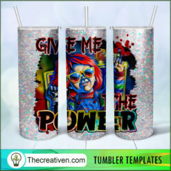 Give Me The Power Full Tumbler Wrap, Chucky Halloween 20oz Skinny Straight, Skinny 20oz, PNG Digital File