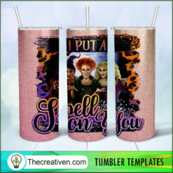 I Put a Spell On You Full Tumbler Wrap, Halloween 20oz Skinny Straight, Skinny 20oz, PNG Digital File