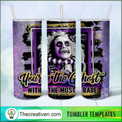 You're The Ghost With The Most Babe Full Tumbler Wrap, Halloween 20oz Skinny Straight, Skinny 20oz, PNG Digital File