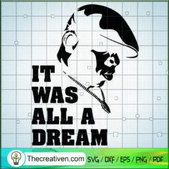 It Was All A Dream SVG, Notorious Big SVG, Rapper US SVG