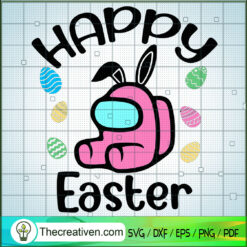 Happy Easter SVG, Among Us SVG, Among Us SVG