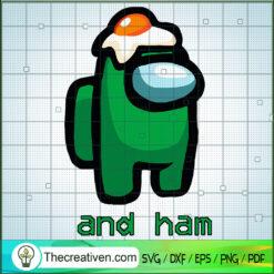 Among Us and Ham Green SVG, Among Us SVG, Among Us Green SVG